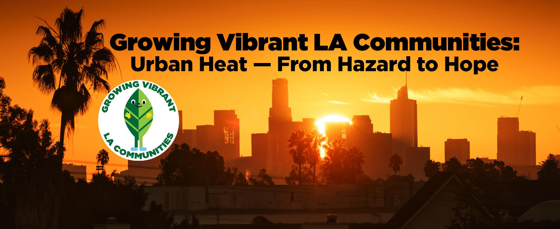 Growing Vibrant LA Communities